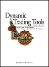 Dynamic Trading Tools